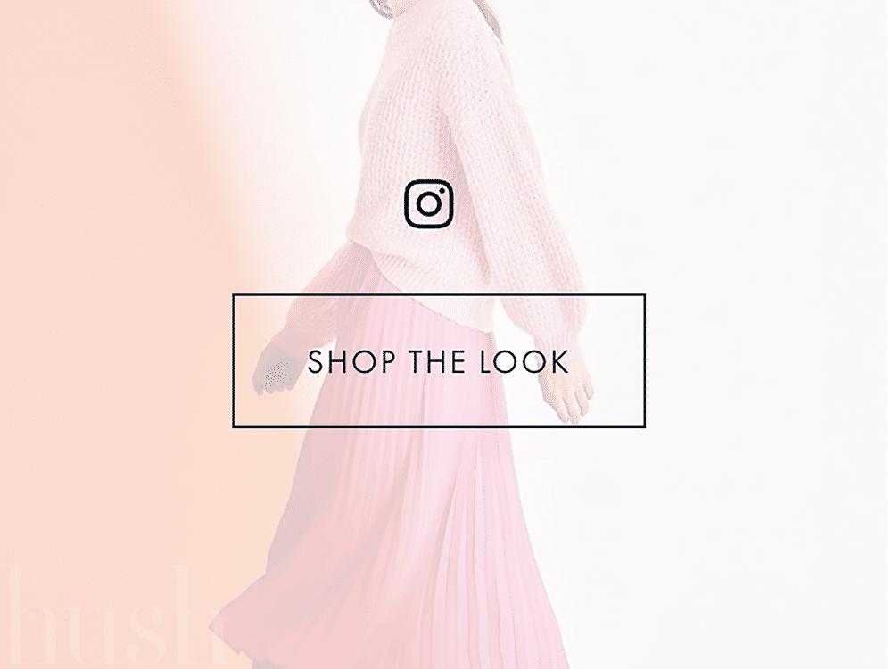 Hush Shop the Look